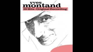 Yves Montand - Les enfants qui s'aiment