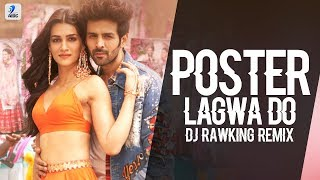 Poster Lagwa Do (Remix) | DJ Rawking | Kartik Aaryan | Kriti Sanon | Mika Singh | Sunanda Sharma