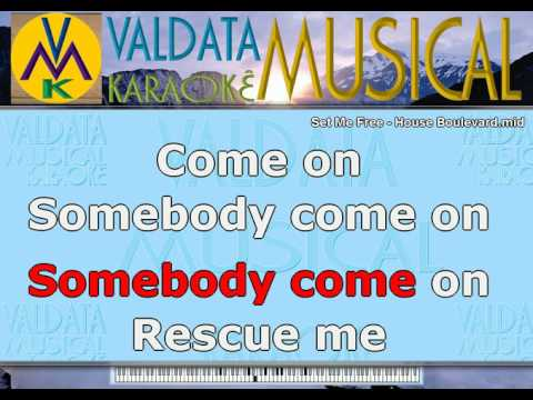 Set Me Free   House Boulevard   Karaoke