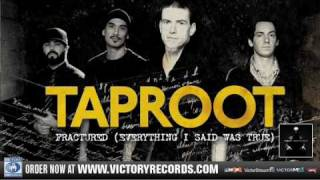 """Taproot """"Fractured (Everything I Said Was True)"""" Official Audio Stream"""