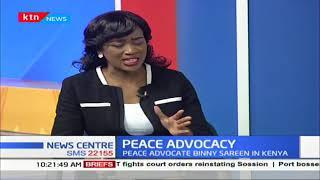 Peace Advocacy: Peace advocate Binny Sareen in Kenya