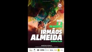 Show Do Mês 6ª Temporada    IRMÃOS ALMEIDA   Dia 1
