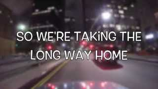 Long Way Home  -5SOS- Lyrics