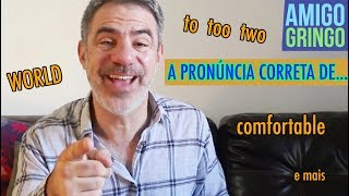 Como pronunciar corretamente algumas palavras comuns em inglês