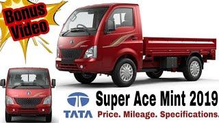 Tata Super Ace Mint 2019 | Price Milege Specifications | Mini Truck