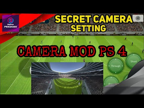 Camera Setting in PES 2019 Mobile | PS4 Camera Mode