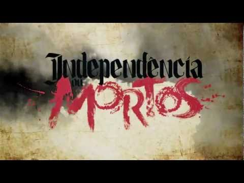 Independência ou Mortos - Trailer