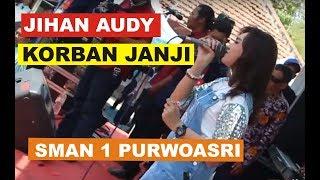 Jihan Audy - Korban Janji (Guyon Waton)...Live SMA Negeri 1 Purwoasri