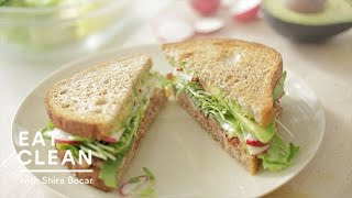 Chipotle-Avocado Summer Sandwich Recipe - Eat Clean with Shira Bocar