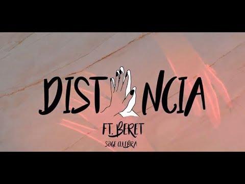 Soge Culebra feat. Beret - Distancia (Lyric Video)