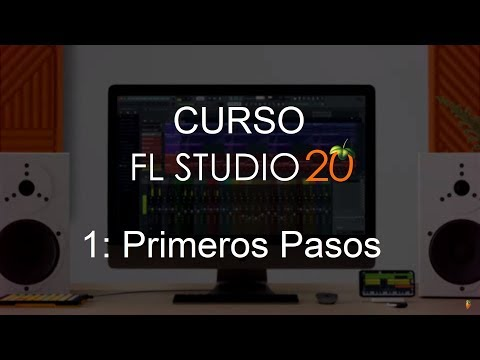 🍑 FL Studio 20 - #1: Primeros pasos [CURSO COMPLETO]