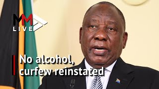 Curfew reinstated, no alcohol: Ramaphosa imposes new level 3 rules