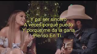 Pienso En Ti Becky G Ft Joss Favela (letralyric)  2018