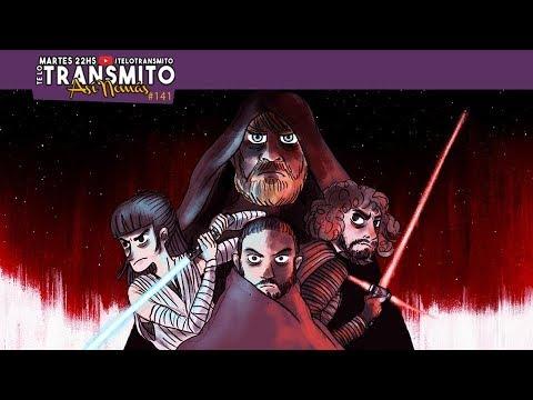 Te Lo Transmito Podcast#141 | El de Star Wars, The Last Jedi