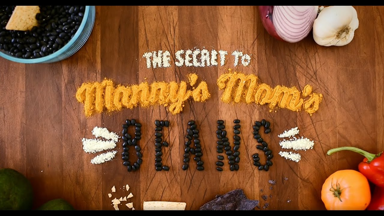 The Secret to Manny's Mom's Beans