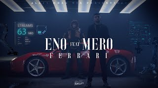 ENO Feat. MERO   Ferrari (Official Video)