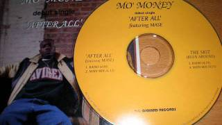 "Mo' Money feat. Mase & Rome ""After All"" (Main Mix)"
