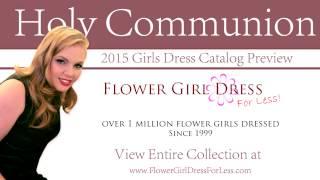 Communion Dresses 2015 Intro