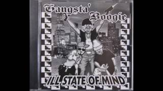 Gangsta Boogie ill state of mind (FULL MIX)