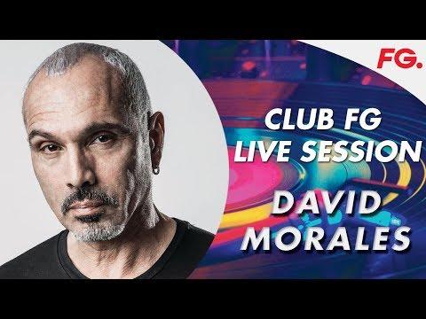 DAVID MORALES | LIVE | CLUB FG | DJ MIX | RADIO FG