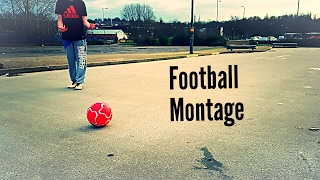The best Football Montage on Youtube