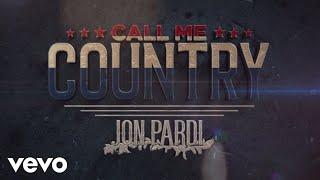 Jon Pardi Call Me Country