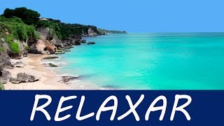 Hora de Relaxar! Música Relaxante P/ Eliminar a Ansiedade - Acalmar