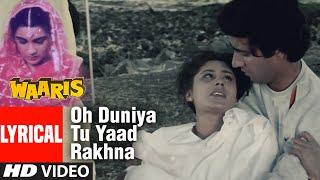 Oh Duniya Tu Yaad Rakhna Full Lyrical Video Song   Waaris