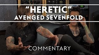 Avenged Sevenfold - Heretic [Commentary]