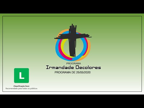 Programa Irmandade Decolores - 25/05/2020