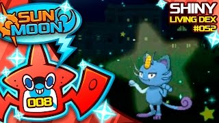 FINALLY SHINY ALOLA MEOWTH! Quest For Shiny Living Dex #052 | Pokemon Sun and Moon Shiny #8