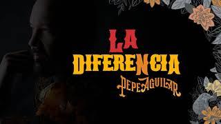 5. Pepe Aguilar   La Diferencia (Audio Oficial)