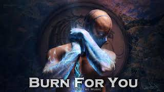 EPIC POP   ''Burn For You'' by Extreme Music