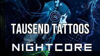 (NIGHTCORE) Tausend Tattoos   Sido