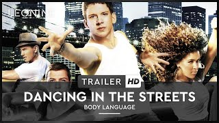Dancing in the Streets - Body Language Film Trailer