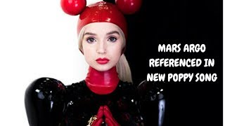 MARS ARGO REFERENCED IN NEW POPPY SONG