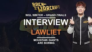 """LawLiet @ WGL WinteR: """"Mountain Giants are boring!"""""""