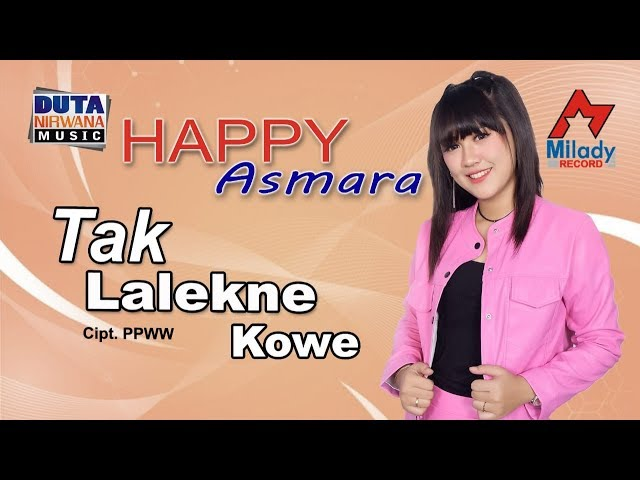 Happy Asmara - Tak Lalekno Kowe [OFFICIAL]