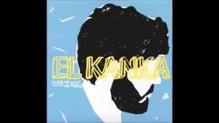 El Kanka - Lo Mal Que Estoy Y Lo Poco Que Me Quejo (Audio)
