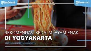 Ini Rekomendasi Kedai Mi Ayam di Yogyakarta yang Terkenal Enak, Coba Mi Ayam Rica-rica Barokah