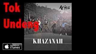 Khazanah - Tok Undeng (Audio With Lirik)