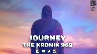 JOURNEY LYRICAL VIDEO SONG 2018 - thekronik969
