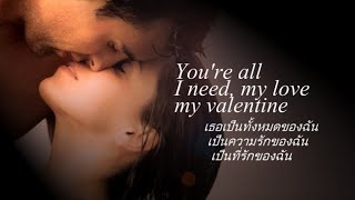 เพลงสากลแปลไทย #129#  Valentine √ Martina McBride √ Lyrics & Thaisub ♪♫♫ ♥