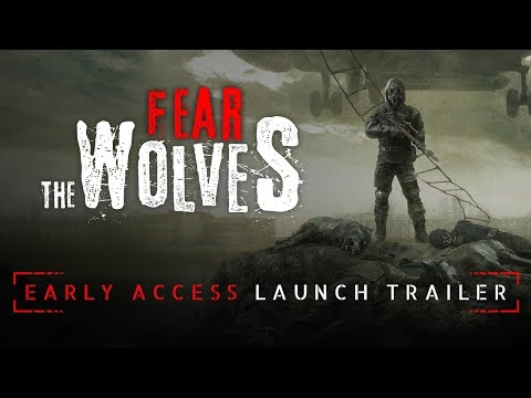 Fear The Wolves - Early Access Launch Trailer thumbnail