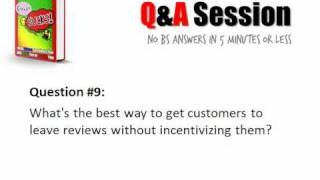 Jerome Knyszewski Q&A 9 - What's the best way to get customers to leave reviews?
