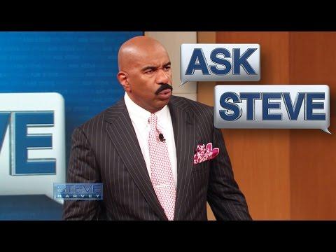 , title : 'Ask Steve: Get Cho Hands Off of ME!!! || STEVE HARVEY'