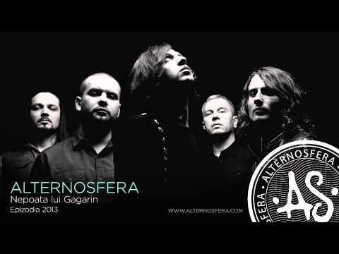 Alternosfera - Nepoata lui Gagarin | Official Audio | 2013