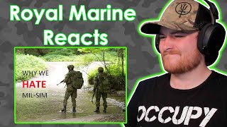 Royal Marine Reacts To Why Soldiers HATE Airsoft And MIL-SIM [ WFOS ] - MILITARY GROUP