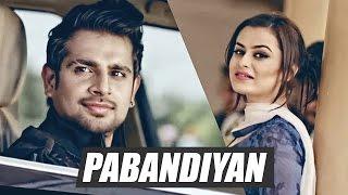 Pabandiyan (Full Song) - Gav Masti | Latest Punjabi Songs