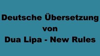Deutsche Übersetzung von Dua Lipa - New Rules